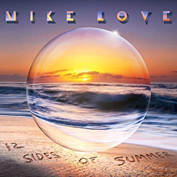 "Check Out Mike Love's New Album ""12 Sides of Summer""!"