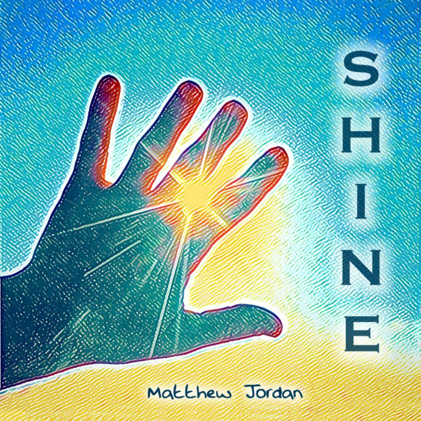 "New Single ""Shine"" Drops 5/15/2020!"