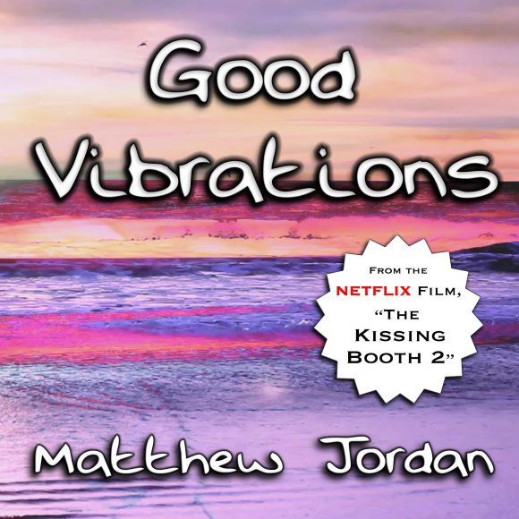 GOOD VIBRATIONS – Single