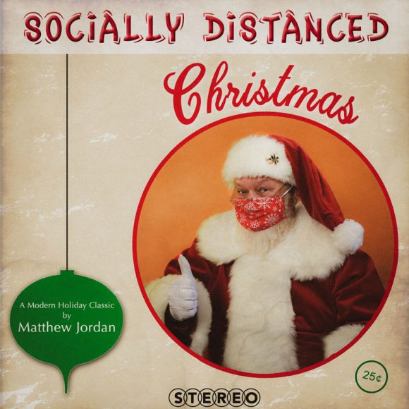 SOCIALLY DISTANCED CHRISTMAS – Single